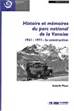 Histoire et mémoire du parc national de la Vanoise