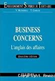 Business concerns. L'anglais des affaires.
