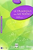 Le français par les textes 2