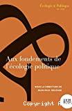 Aux fondements de l'écologie politique