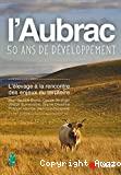 L'Aubrac, cinquante ans de développement