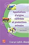 Appellations d'origine contrôlée et productions animales