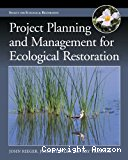 Project Planning and Management for Ecological Restoration Project Planning and Management for Ecological Restoration