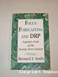 Focus forecasting and DRP. Logistics tools of the twenty-first century.
