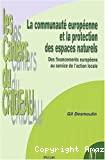La Communauté européenne et la protection des espaces naturels