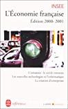 L'économie française. Edition 2000-2001.Rapport sur les comptes de la Nation de 1999