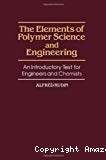 The elements of polymer science and engineering. An introductory text for engineers and chemists.