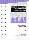 Concevoir des documents de communication à l'intention du public