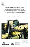 Les recherches françaises en évaluation quantitative et modélisation des ressources et des systèmes halieutiques