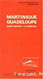 Martinique - Guadeloupe