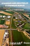 Dynamiques agro-industrielles et dynamiques rurales