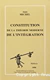 Constitution de la théorie moderne de l'intégration