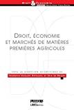 Droit, économie et marchés des matières premières agricoles
