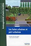 Les haies urbaines et péri-urbaines